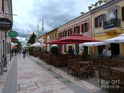 Photograph - Fashion Cafes And Mosque - Shkoder by Phil Banks
