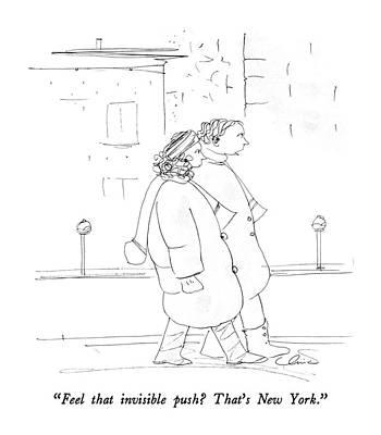 Feel That Invisible Push?  That's New York Art Print