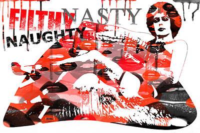Filthy Nasty Naughty Art Print