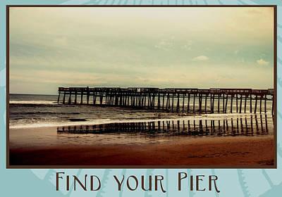 Pier Digital Art - Find Your Pier by Greg Sharpe