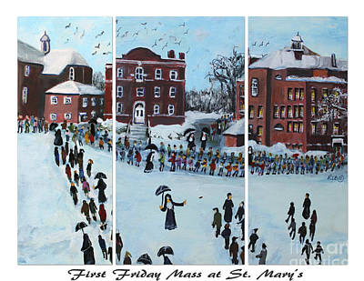 Waltham Painting - First Friday Mass At Saint  Mary's by Rita Brown