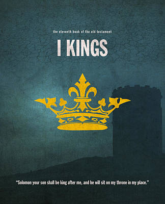 King Mixed Media - First Kings Books Of The Bible Series Old Testament Minimal Poster Art Number 11 by Design Turnpike