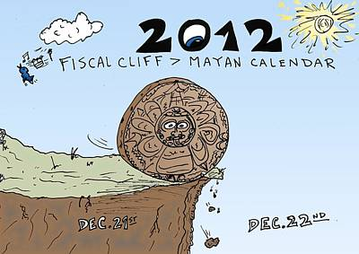 End Of The Strip Mixed Media - Fiscal Cliff And Mayan Calendar Cartoon by OptionsClick BlogArt