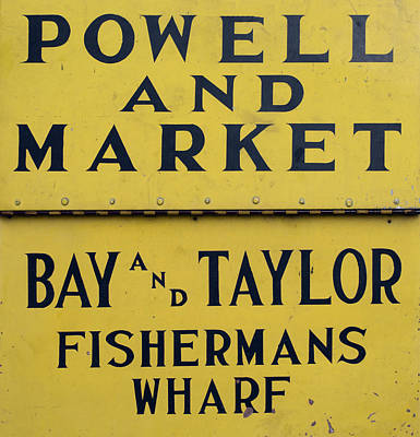 Photograph - Fisherman's Wharf Cable Car Sign by Christopher Winkler