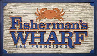 Painting - Fisherman's Wharf Sign No.2 by Christopher Winkler