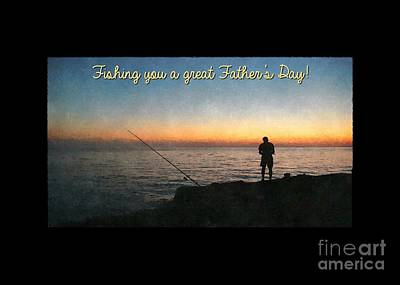 Digital Art - Fishing You Father's Day by JH Designs
