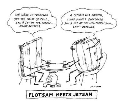 Flotsam Meets Jetsam Art Print by Al Ross