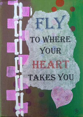 Fly To Where Your Heart Takes You Art Print
