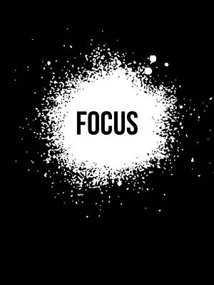 Inspirational Mixed Media - Focus Poster Black by Naxart Studio