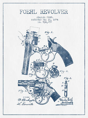 Foehl Revolver Patent Drawing From 1894 -  Blue Ink Art Print by Aged Pixel