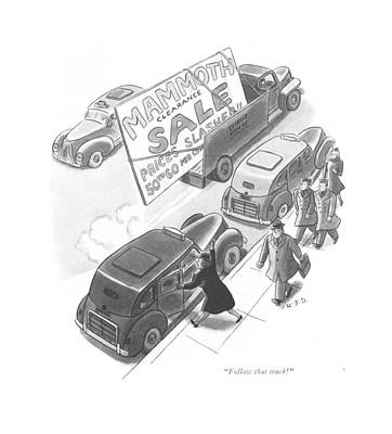 Storefront Drawing - Follow That Truck! by Robert J. Day