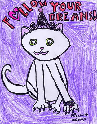 Drawing - Follow Your Dreams by Amanda Balough