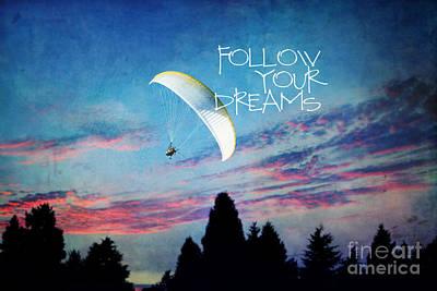 Follow Your Dreams Print by Sylvia Cook
