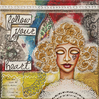 Follow Your Heart Inspirational Mixed Media Folk Art Art Print