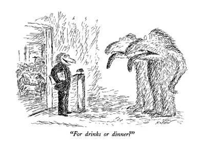For Drinks Or Dinner? Art Print by Edward Koren