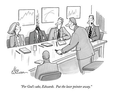 Boardroom Drawing - For God's Sake by Leo Cullum