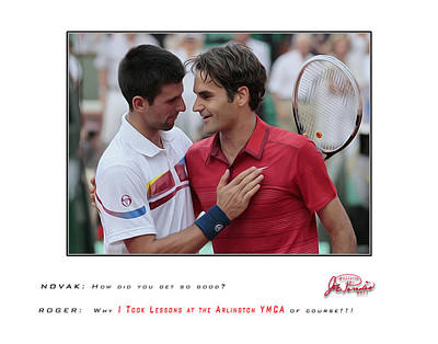 For My Ymca Roger And Novak Art Print by Joe Paradis