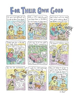 All In The Family Drawing - For Their Own Good by Roz Chast