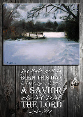 Painting - for unto you is born this day in the city of David a Savior who is Christ the LORD by Erin Rickelton