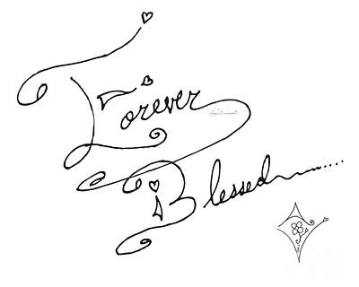 Joyful Drawing - Forever Blessed Original Hand Drawn Typography Word Art Quote By Megan Duncanson by Megan Duncanson