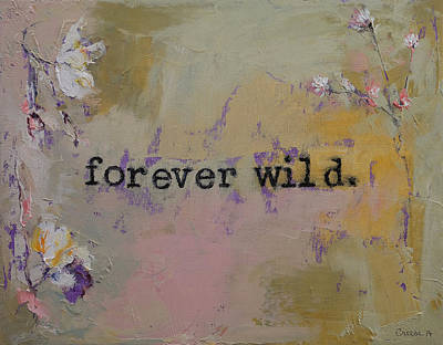 Typewriter Painting - Forever Wild by Michael Creese