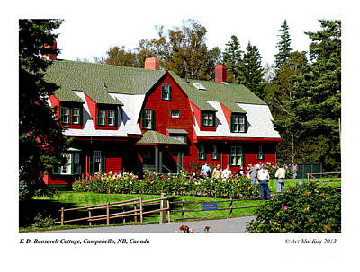 Franklin D. Roosevelt Cottage Campobello Nb Art Print