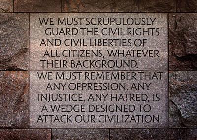 Franklin Delano Roosevelt Memorial Civil Rights Quote Print by John Cardamone