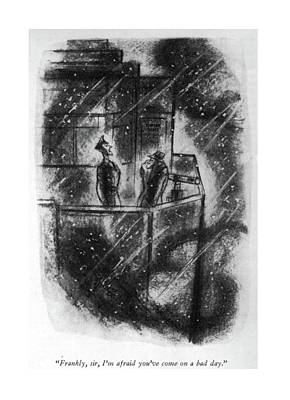 Cloudy Day Drawing - Frankly, Sir, I'm Afraid You've Come On A Bad Day by Leonard Dove
