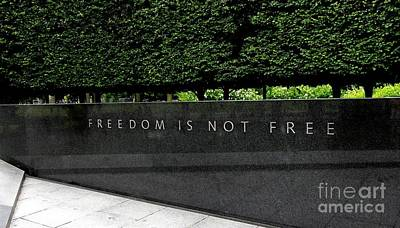 Photograph - Freedom Is Not Free by Allen Beatty