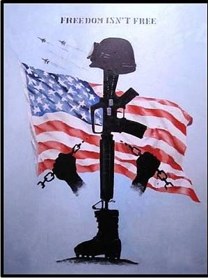 Freedom Isn't Free Original