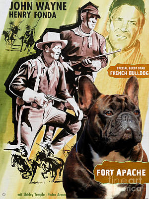 Painting - French Bulldog Art - Fort Apache Movie Poster by Sandra Sij