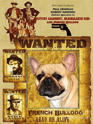 Painting - French Bulldog Art Canvas Print - Butch Cassidy And The Sundance Kid Movie Poster by Sandra Sij