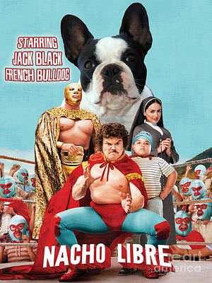 Painting - French Bulldog Art Canvas Print - Nacho Libre Movie Poster by Sandra Sij