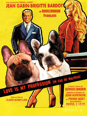 Painting - French Bulldog Art -love Is My Profession Movie Poster by Sandra Sij