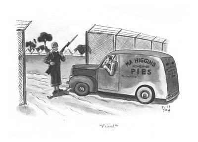 Foe Drawing - Friend! by Robert J. Day