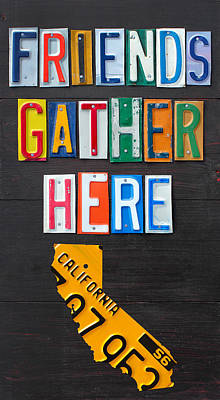 Signed Mixed Media - Friends Gather Here Recycled License Plate Art Wall Decor Lettering Sign California Version by Design Turnpike