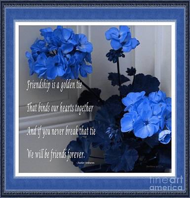 Friends Forever Digital Art - Friendship Is A Golden Tie - Blue Frame by Barbara Griffin