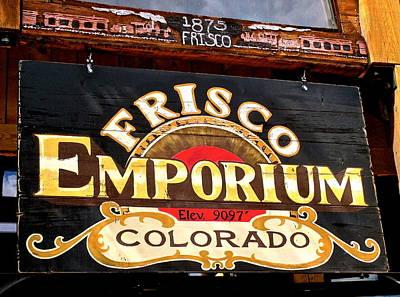Photograph - Frisco Emporium by Jeff Gater