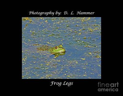 Frog Legs Art Print by Dennis Hammer