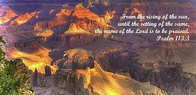 From The Rising Of The Sun...the Name Of The Lord Is To Be Praised - Psalm 113.3 - Grand Canyon Art Print
