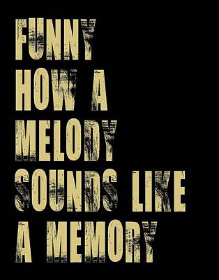 Funny How A Melody  Art Print