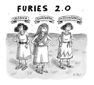 2 Drawing - Furies 2.0 -- Ironia by Roz Chast