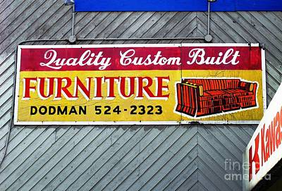 Art Print featuring the photograph Furniture Sign by Ethna Gillespie