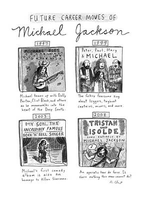 Jackson Drawing - Future Career Moves Of Mickael Jackson by Roz Chast