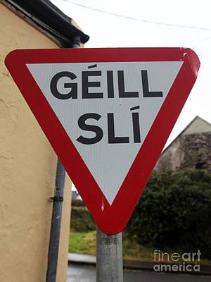 Gaeltacht Traffic Sign Ireland Art Print by Ros Drinkwater