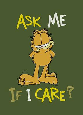 Lazy Digital Art - Garfield - Ask Me If I Care by Brand A
