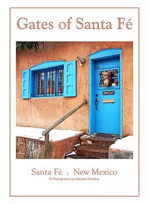 Photograph - Gates Of Santa Fe I by Gabriele Pomykaj