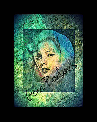 Digital Art - Gena Rowlands by Absinthe Art By Michelle LeAnn Scott