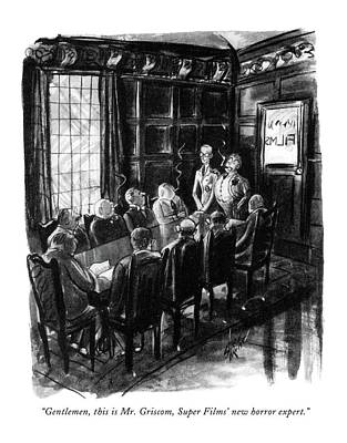 Theater Drawing - Gentlemen, This Is Mr. Griscom, Super Films' New by Barbara Shermund