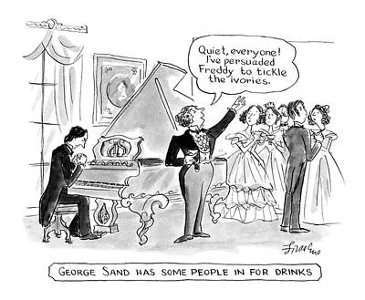 Sand Drawing - George Sand Has Some People In For Drinks by Edward Frascino